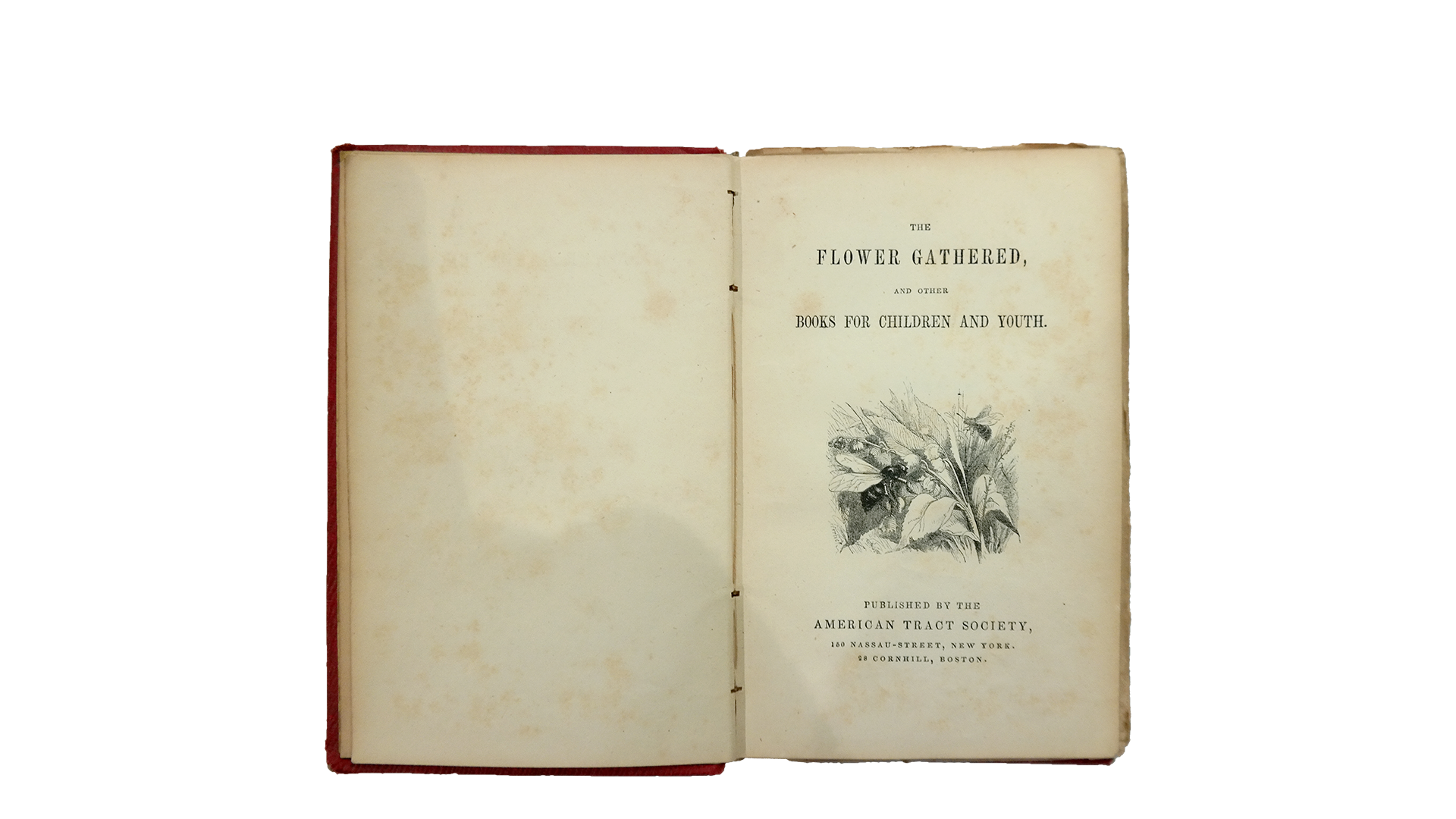The flower gathered, and other books for children and youth